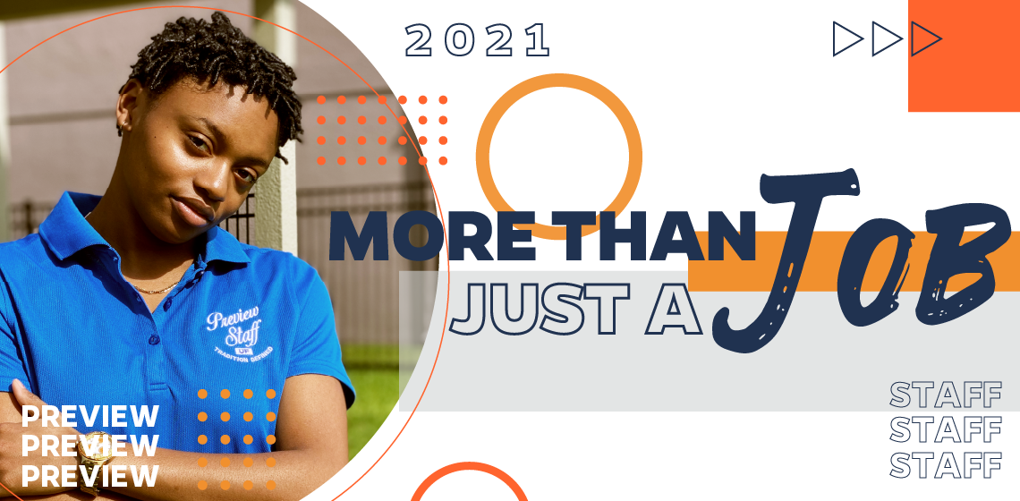 More Than Just a Job Preview Staff 2021